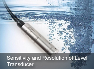 Sensitivity and Resolution of Level Transducer