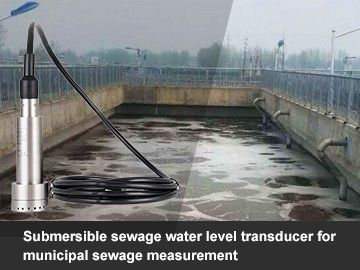 Submersible sewage water level transducer for municipal sewage