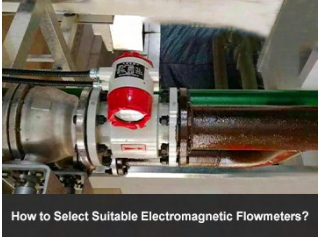 How to Choose Right Electromagnetic Flowmeters?